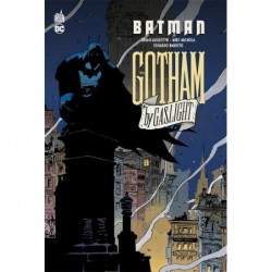 BATMAN : GOTHAM BY GASLIGHT...