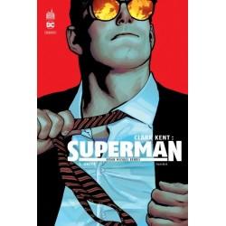 CLARK KENT : SUPERMAN - TOME 1