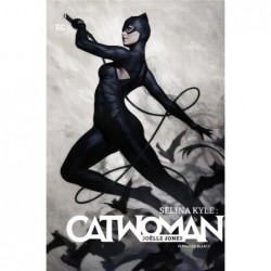 SELINA KYLE : CATWOMAN  -...