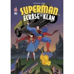 SUPERMAN ECRASE LE KLAN