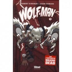 WOLF-MAN - TOME 01
