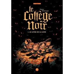 LE COLLEGE NOIR, TOME 01 -...