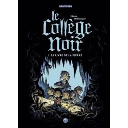 LE COLLEGE NOIR, TOME 02 -...