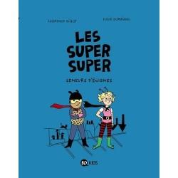 LES SUPER SUPER, TOME 01 -...