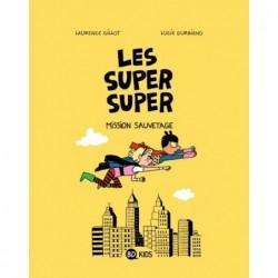LES SUPER SUPER, TOME 02 -...