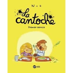 LA CANTOCHE, TOME 01 -...