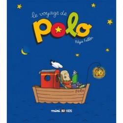 POLO, TOME 01 - LE VOYAGE...