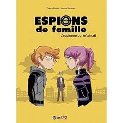 ESPIONS DE FAMILLE, TOME 05...