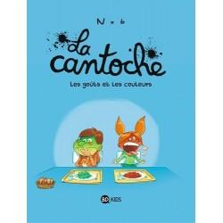 LA CANTOCHE, TOME 02 - LES...
