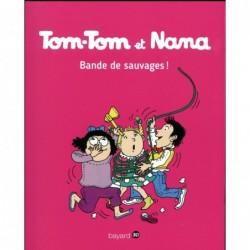 TOM-TOM ET NANA, TOME 06 -...