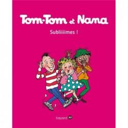 TOM-TOM ET NANA, TOME 32 -...