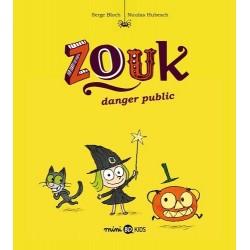 ZOUK, TOME 02 - DANGER PUBLIC