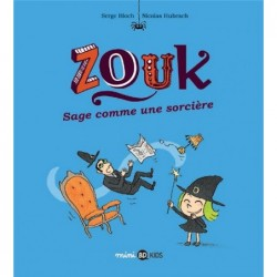 ZOUK, TOME 09 - SAGE COMME...