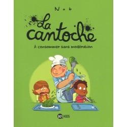LA CANTOCHE, TOME 03 - A...