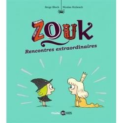 ZOUK, TOME 11 - RENCONTRES...