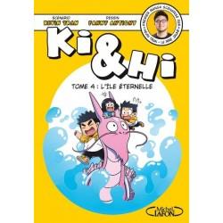KI & HI - TOME 4 L'ILE...