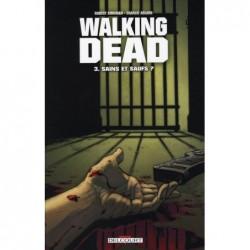 WALKING DEAD T03 - SAINS ET...