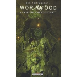 WORMWOOD T02 - CA FAIT MAL...