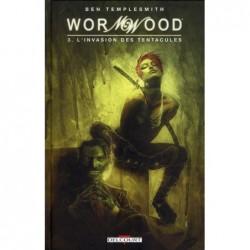 WORMWOOD T03 - L'INVASION...
