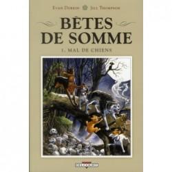 BETES DE SOMME T01 - MAL DE...