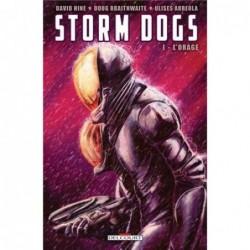 STORM DOGS T01 - L'ORAGE