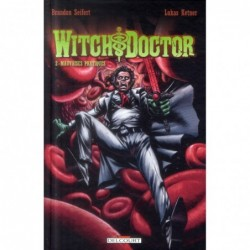 WITCH DOCTOR ! T02 -...