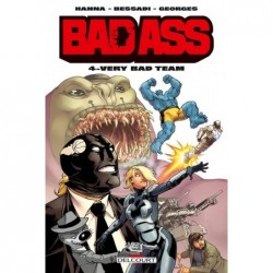 BAD ASS T04 - VERY BAD TEAM