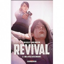 REVIVAL T06 - UNE LOYALE...