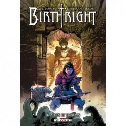 BIRTHRIGHT T03 - ALLIES ET...