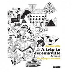 A TRIP TO JEREMYVILLE -...