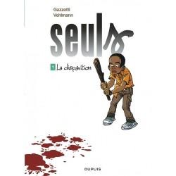 SEULS - TOME 1 - LA...