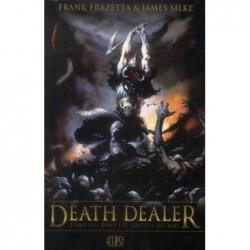 DEATH DEALER T03 : DANS LES...