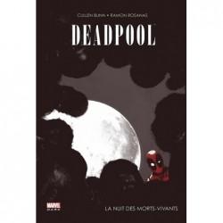 DEADPOOL - LA NUIT DES...