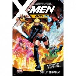 X-MEN GOLD T03: CRUEL ET...