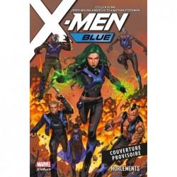X-MEN BLUE T03: HURLEMENTS