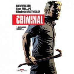 CRIMINAL T07 - AU MAUVAIS...