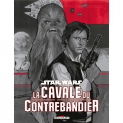 STAR WARS  LA CAVALE DU...