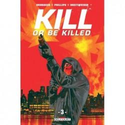KILL OR BE KILLED T03