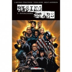 RISING STARS T05 - INTOUCHABLE