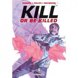 KILL OR BE KILLED T04