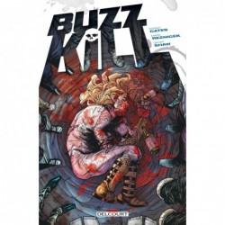 BUZZKILL - ONE-SHOT - BUZZKILL