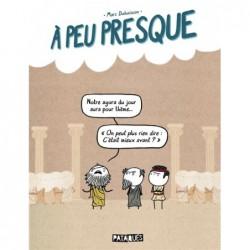 A PEU PRESQUE - ONE-SHOT -...