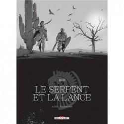 LE SERPENT ET LA LANCE -...