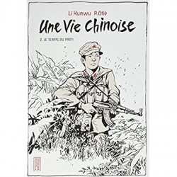 UNE VIE CHINOISE - TOME 2