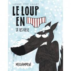 LE LOUP EN SLIP - TOME 2 -...