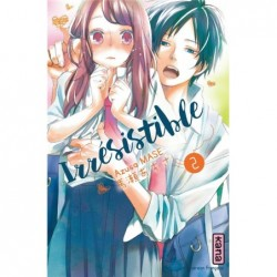 IRRESISTIBLE - TOME 2