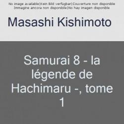 SAMURAI 8 - LA LEGENDE DE...