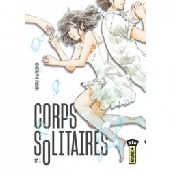 CORPS SOLITAIRES - TOME 1