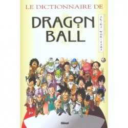 DRAGON BALL - LE DICTIONNAIRE