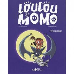 LOULOU ET MOMO, TOME 01 -...